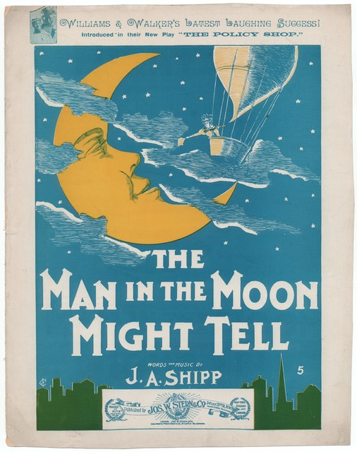 The  man in the moon might tell