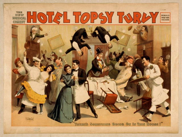 The new musical comedy, Hotel Topsy Turvy