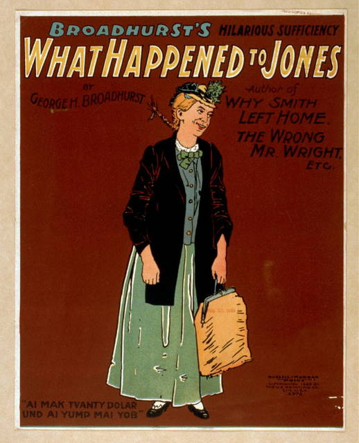 What happened to Jones Broadhurst's hilarious sufficiency : by George H. Broadhurst, author of Why Smith left home, The wrong Mr. Wright, etc.