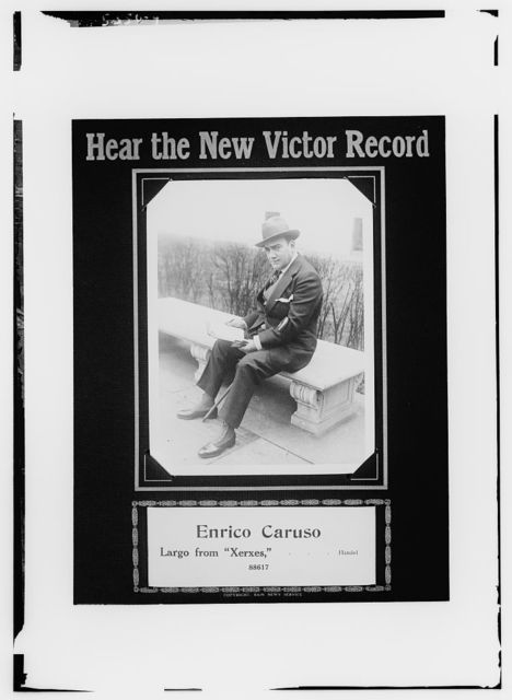"Advertisement for Victor Records: Enrico Caruso sings Largo from ""Xerxes"""