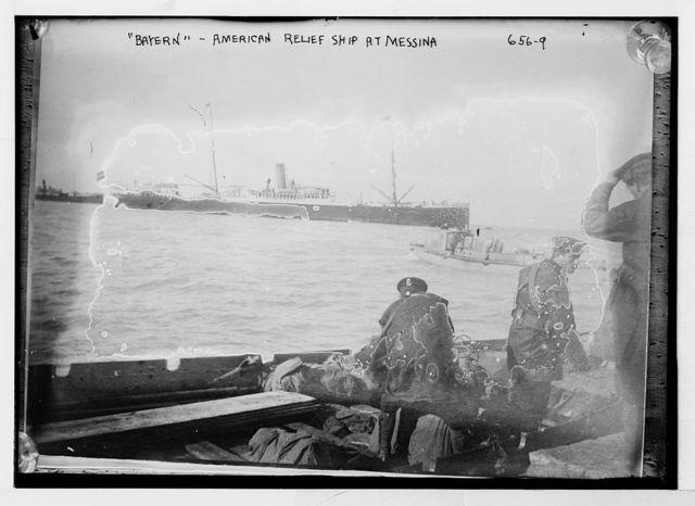 """American relief ship """"Bayern"""" at Messina"""
