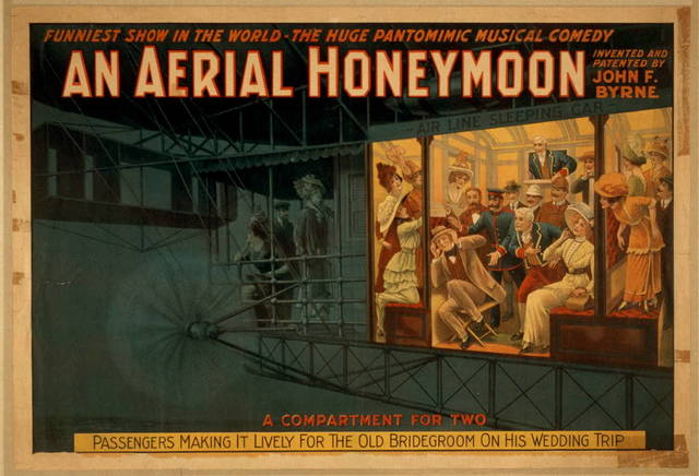 An Aerial honeymoon invented and patented by John F. Byrne : funniest show in the world - the huge pantomimic musical comedy.