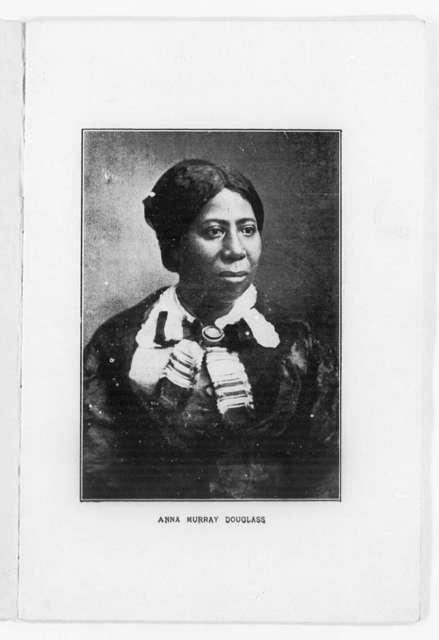 Anna Murray Douglass, My Mother As I Recall Her, by Rosetta Douglass Sprague