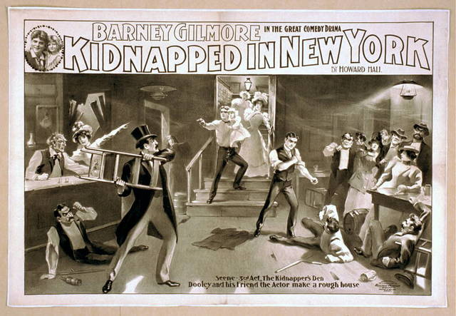 Barney Gilmore in the great comedy drama, Kidnapped in New York by Howard Hall.