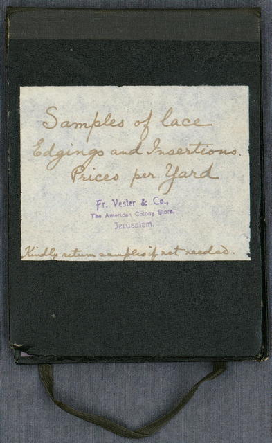 Booklet, samples of lace edgings and insertions, with prices per yard, Vester & Co.--The American Colony Store