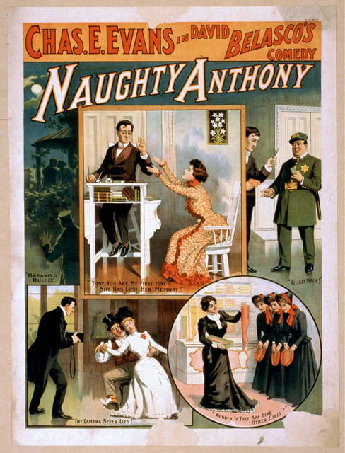 Chas. E. Evans in David Belasco's comedy, Naughty Anthony