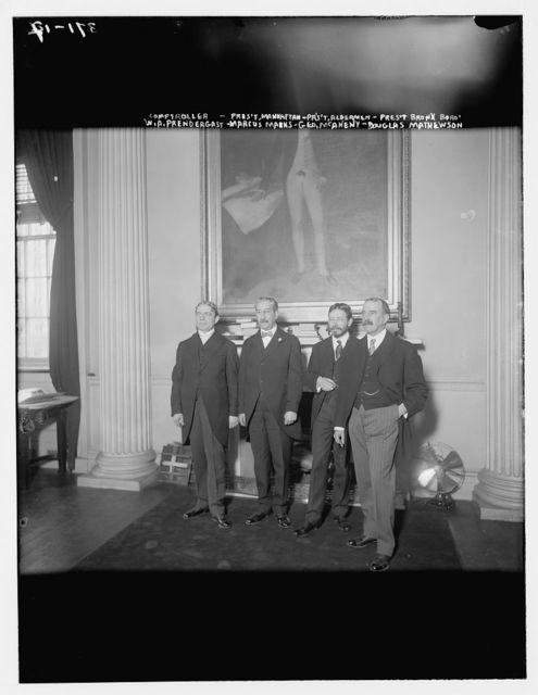 Comptroller: W.A. Pendergast, Pres., Manhattan: Marcus Marks, Pres., Alderman: Geo. McAneny, Pres., Bronx Boro: D. Mathewson