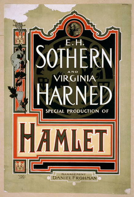 E.H. Sothern and Virginia Harned, special production of Hamlet