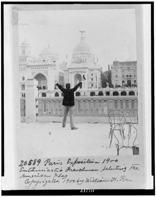 [Enthusiastic Frenchman saluting the American flag, at the Paris Exposition]