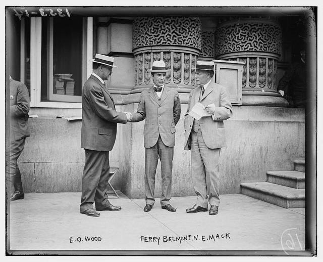 E.O. Wood, Perry Belmont, N.E. Mack