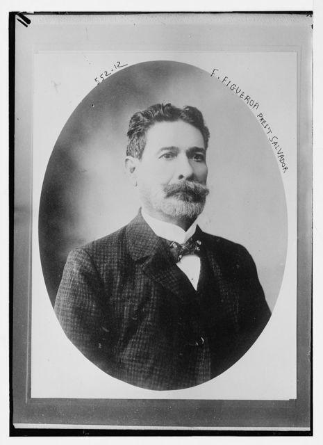 F. Figueroa, President of Salvador, cameo portr.