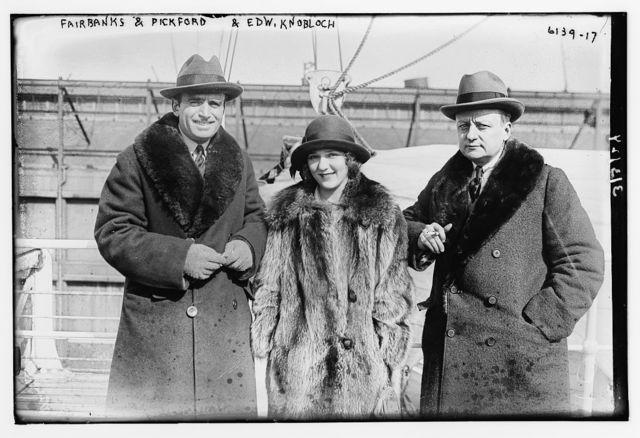 Fairbanks & Pickford with Edw. Knobloch