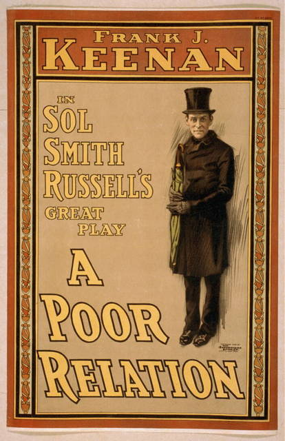 Frank J. Keenan in Sol Smith Russell's great play, A poor relation