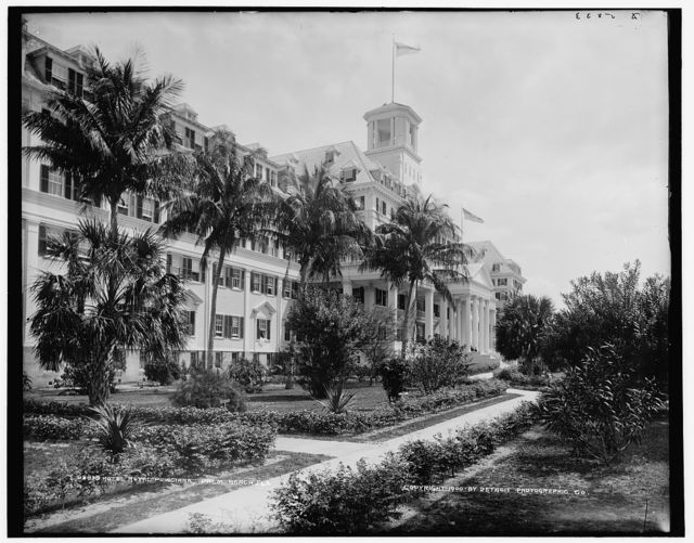 Hotel Royal Poinciana, Palm Beach, Fla.