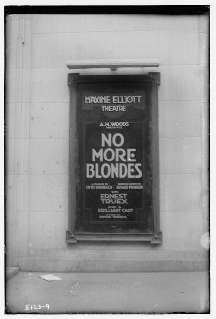 """Max. Elliott Theater marque[e]: """"No More Blondes"""""""