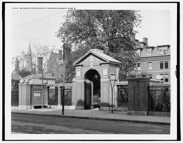 McKean or Porcelain Gate, Harvard University, Mass.