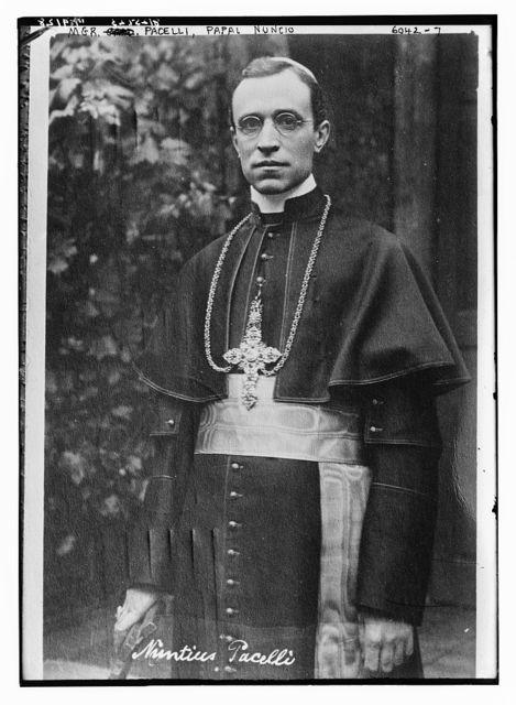 Mgr. Pacelli, Papal Nuncio