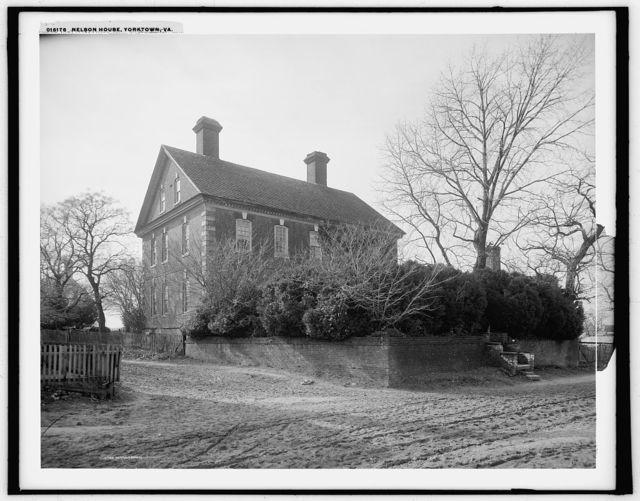 Nelson House, Yorktown, Va.