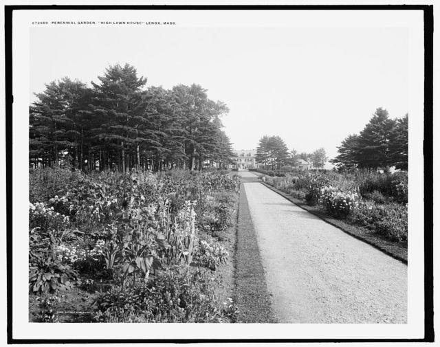 Perennial garden, High Lawn House, Lenox, Mass.