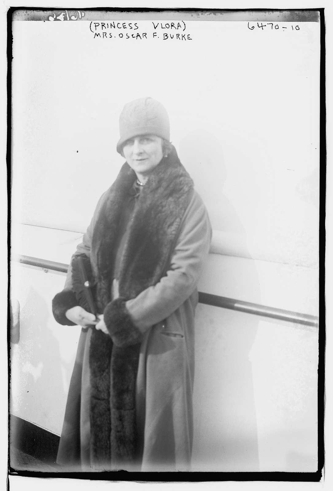 Princess Vlora (Mrs. Oscar F. Burke)
