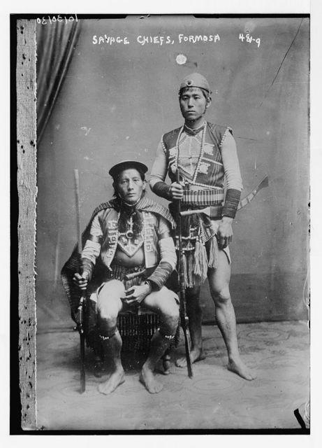 Savage chiefs, Formosa