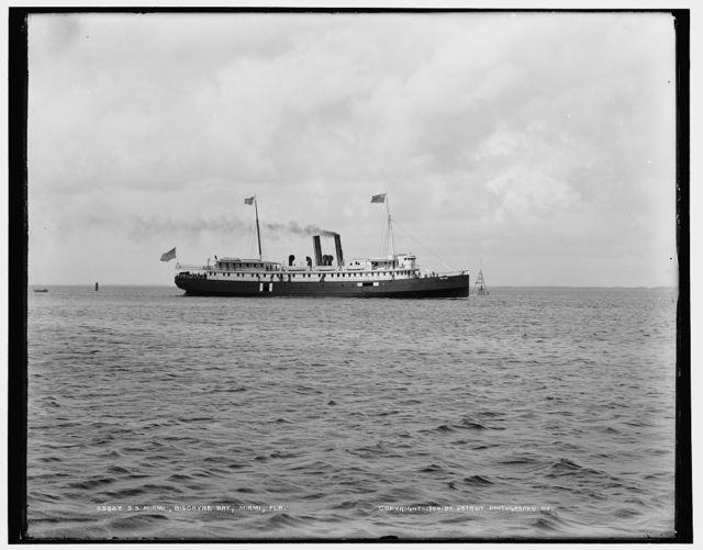 S.S. Miami, Biscayne Bay, Miami, Fla.