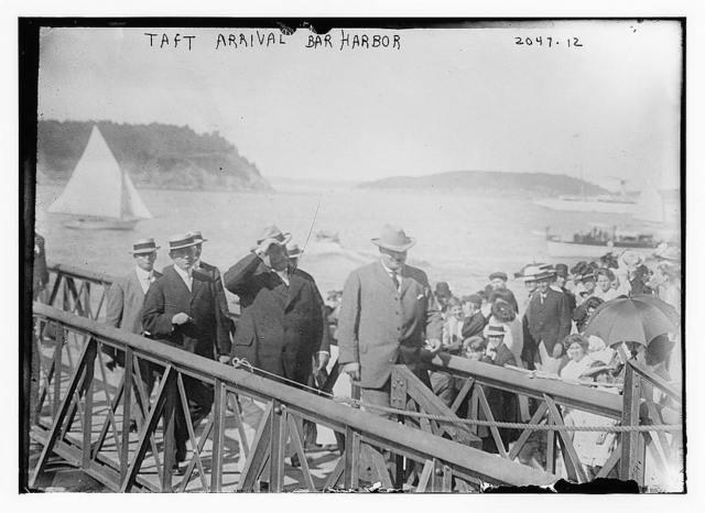 Taft arrival Bar Harbor