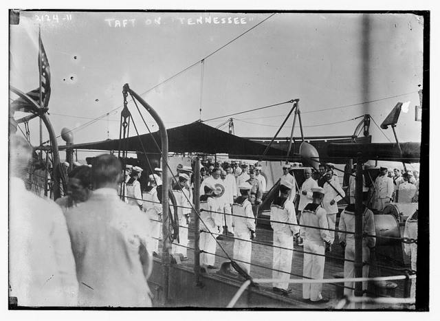 "Taft on the ""Tennessee"" ship"