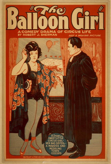 The ballooon girl a comedy drama of circus life by Robert J. Sherman : not a moving picture.