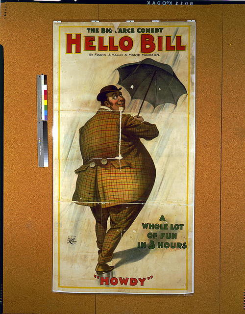 The big farce comedy, Hello Bill by Frank J. Hallo & Marie Madison : a whole lot of fun - in 3 hours.