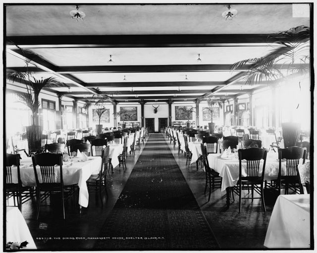 The Dining room, Manhansett [i.e. Manhanset] House, Shelter Island, N.Y.