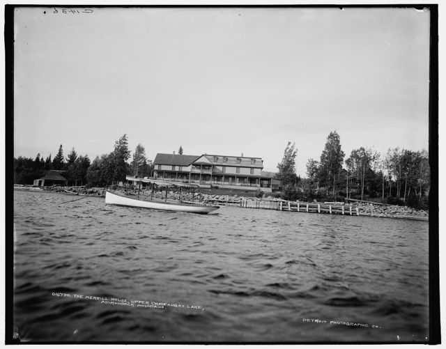 The Merrill House, Upper Chateaugay Lake, Adirondack Mountains