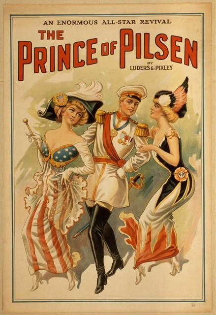 The Prince of Pilsen by Lüders & Pixley : an enormous all-star revival.