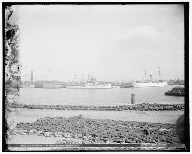 U.S.S. Kentucky and Prairie at Brooklyn Navy Yard