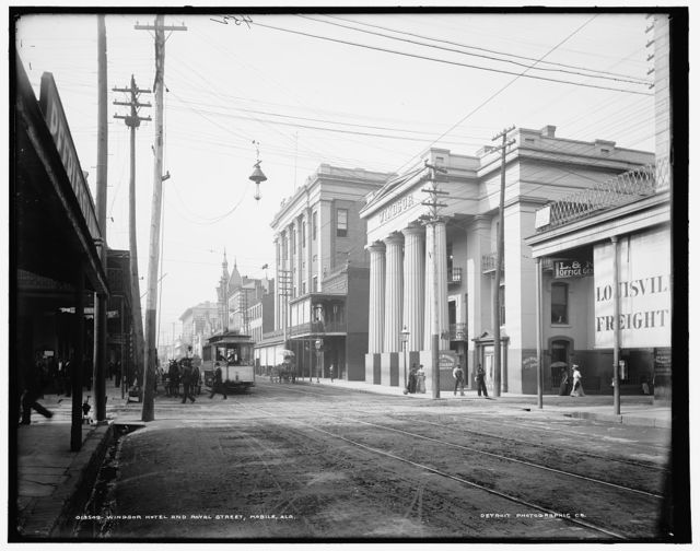Windsor Hotel and Royal Street, Mobile, Ala.