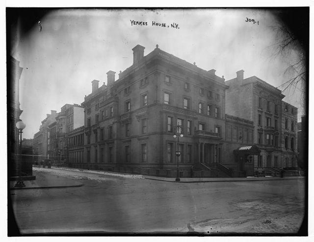 Yerkes House, N.Y.
