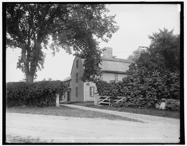 Birthplace of Isreal [sic] Putnam, Danvers, Mass.