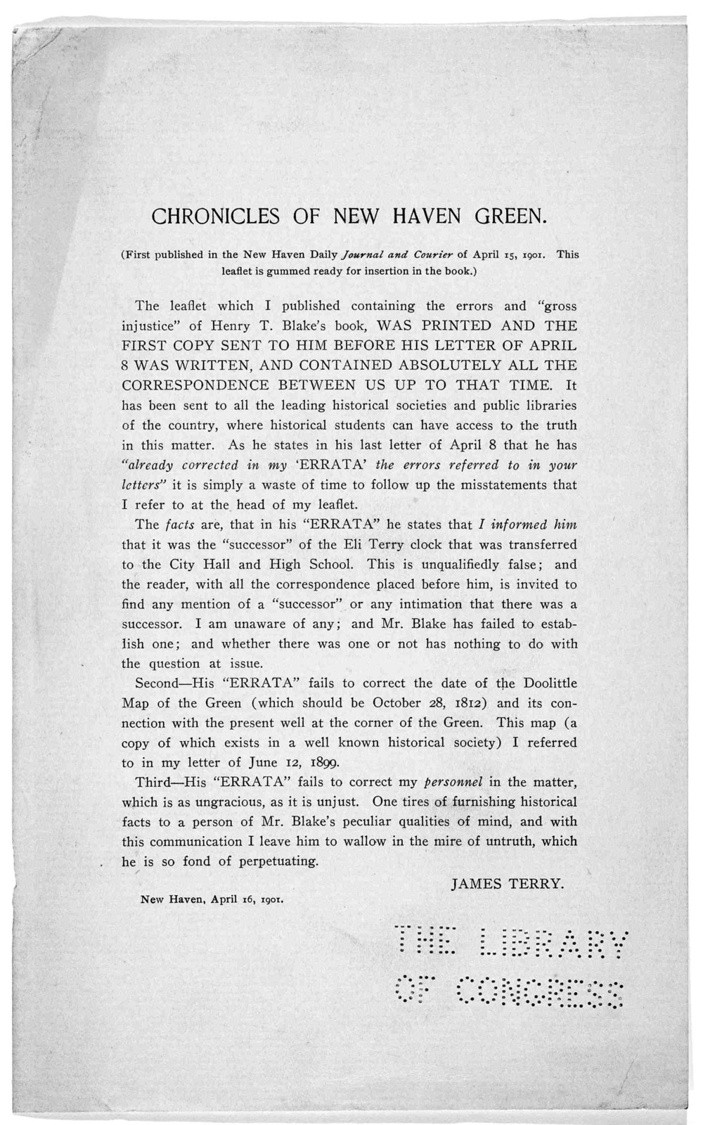 Chronicles of New Haven green (First published in the New Haven Daily journal and Courier of April 15, 1901. This leaflet is gummed ready for insertion in the book.) ... James Terry. New Haven. April 16, 1901.