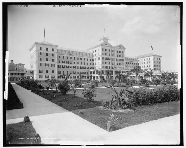 Colonial [Hotel], Nassau, Bahama Isl'ds.