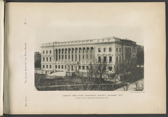 Library for State Historical Society, Madison, Wis. Ferry & Clas, architects, Milwaukee, Wis.