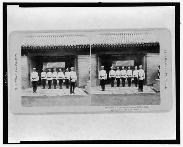 On guard at the Russian Legation, Peking, China