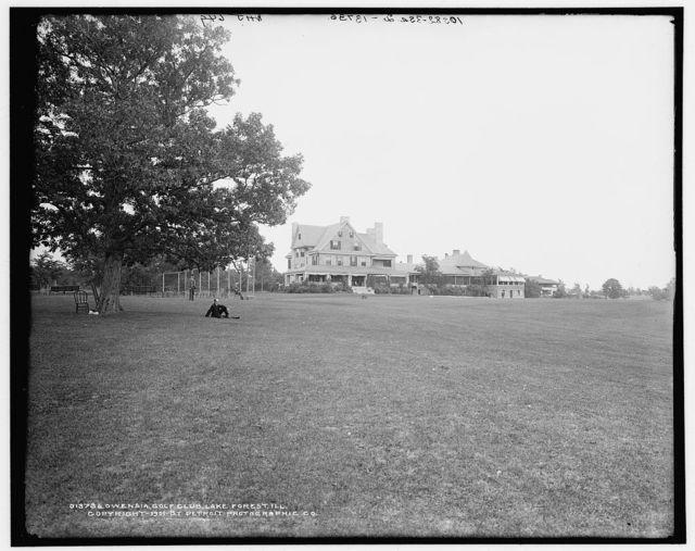 Owensia [i.e. Onwentsia] Golf Club, Lake Forest, Ill.