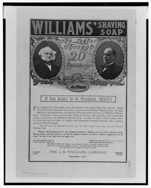 Williams' shaving soap The leader through 20 administrations.
