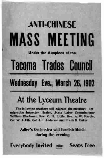 Anti-Chinese mass meeting under the auspices of the Tacoma trades council Wednesday Eve. March 26, 1902 at the Lyceum theatre ... [Tacoma, Washington, 1902].