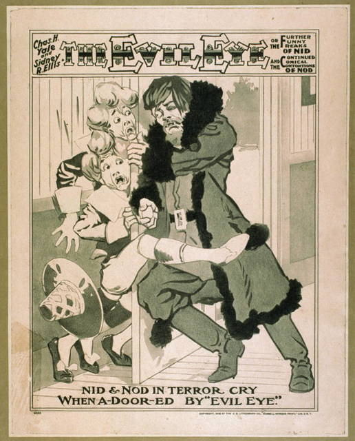 Chas. H. Yale and Sidney R. Ellis' The evil eye, or The further funny freaks of Nid and the continued comical contortions of Nod