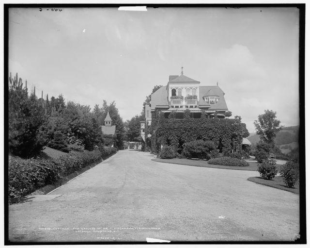 Cottage and grounds of Mr. Fleischmann, Fleischmann's, Catskill Mountains, N.Y.