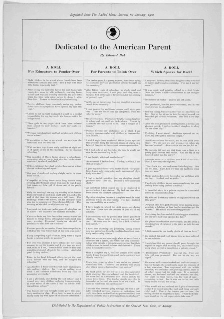 Dedicated to the American parent by Edward Bok. A roll for educators to ponder over ... A roll for parents to think over ... A roll which speaks for itself ... Reprinted from the Ladies Home Journal for January, 1902. Distributed by the Departme