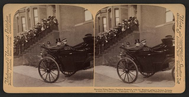 Honoring Prince Henry--President Roosevelt, with Col. Bingham, going to German Embassy to return the Prince's call, Washington, U.S.A.