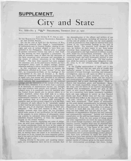 Supplement. City and state. Vol. XIII No. 5. Philadelphia, Thursday, July 31, 1902. [A letter from Charles Francis Adams, Carl Schurz, Edwin Burritt Smith and Herbert Welsh to the Honorable Theodore Roosevelt, President of the United States rega