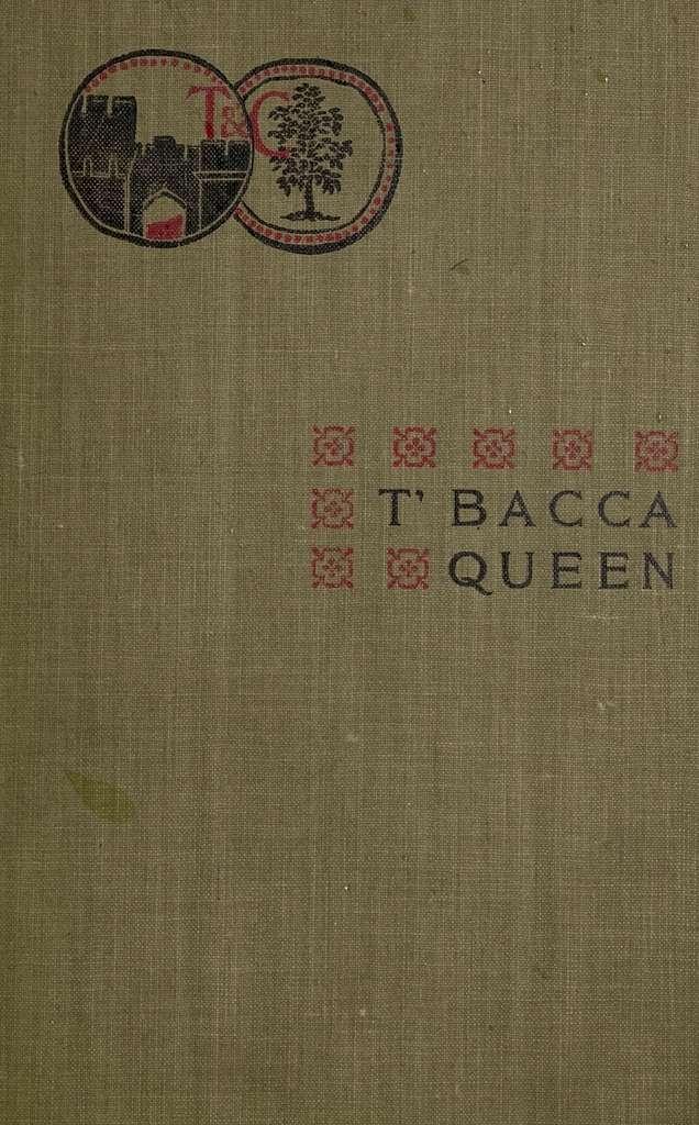 T'bacca queen; a novel,